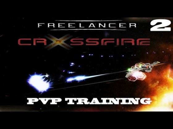 02 Freelancer: Crossfire [PvP Training | Beginners] - Loadout [Part 2]