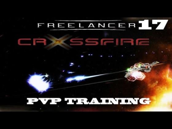 Freelancer: Crossfire [PvP Training | Veteran] - Maneuvers [Part 17]
